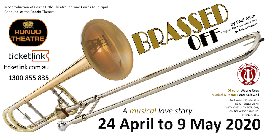 Brassed Off — Apr 24 - May 9, 2020